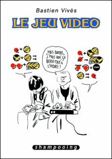 le_jeu_video_bd_bastien_vives